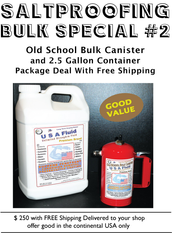 USA Saltproofing Fluid and Pickling Sauce for Bonneville Land Speed Racing Machinery.